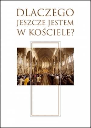Dlaczego jeszcze jestem w Kościele? - okładka książki