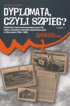 Dyplomata, czyli szpieg? cz. 1: - okładka książki