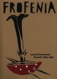 Frofenia rysunki 1983-1990 - okładka książki