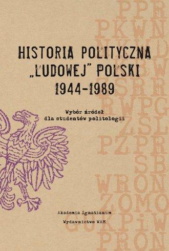 Historia polityczna Ludowej Polski - okładka książki