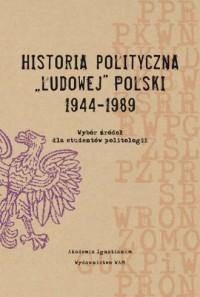 Historia polityczna Ludowej Polski 1944-1989 - okładka książki