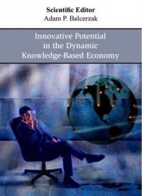 Innovative Potential in the Dynamic Knowledge-Based Economy - okładka książki