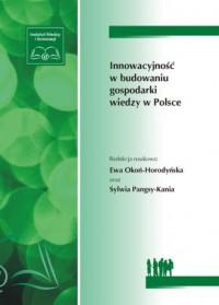 Innowacyjność w budowaniu gospodarki wiedzy w Polsce - okładka książki