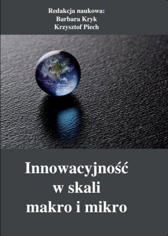Innowacyjność w skali makro i mikro - okładka książki