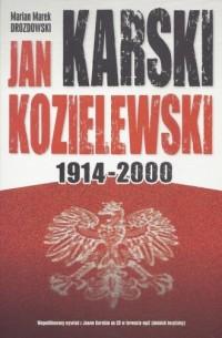 Jan Karski Kozielewski 1914-2000 - okładka książki