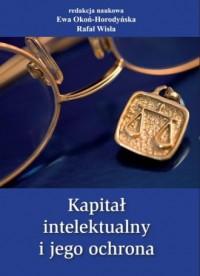 Kapitał intelektualny i jego ochrona - okładka książki