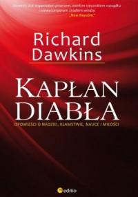 Kapłan diabła. Opowieści o nadziei, kłamstwie, nauce i miłości - okładka książki