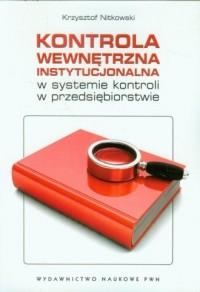 Kontrola wewnętrzna instytucjonalna - okładka książki