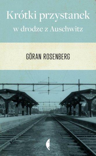 Krótki przystanek w drodze z Auschwitz - okładka książki