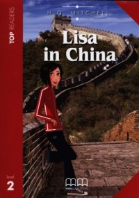 Lisa in China. Top readers. Level - okładka podręcznika