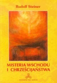 Misteria wschodu i chrześcijaństwa - okładka książki