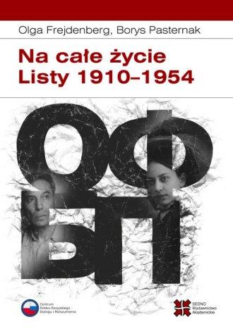 Na całe życie. Listy 1910-1954 - okładka książki