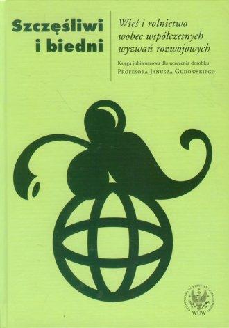 Szczęśliwi i biedni. Wieś i rolnictwo - okładka książki