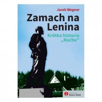 Zamach na Lenina. Krótka historia - okładka książki