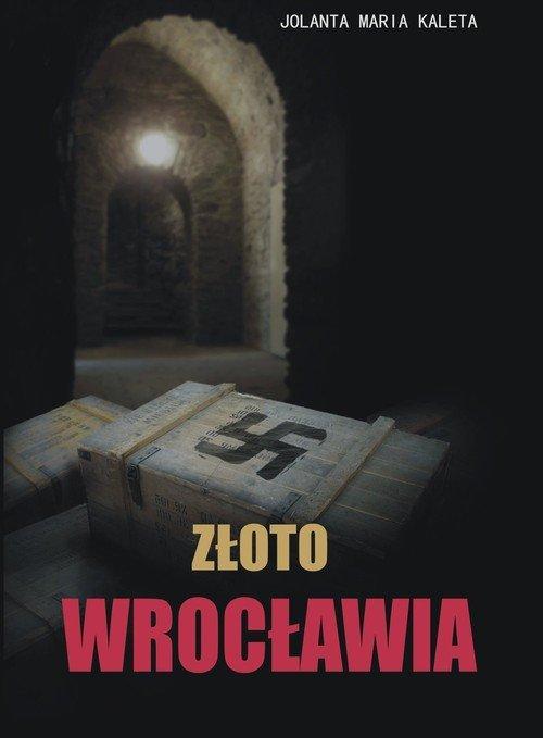 Złoto Wrocławia - okładka książki