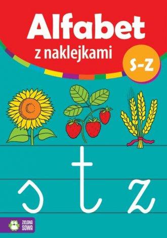 Alfabet z naklejkami S - Z - okładka książki