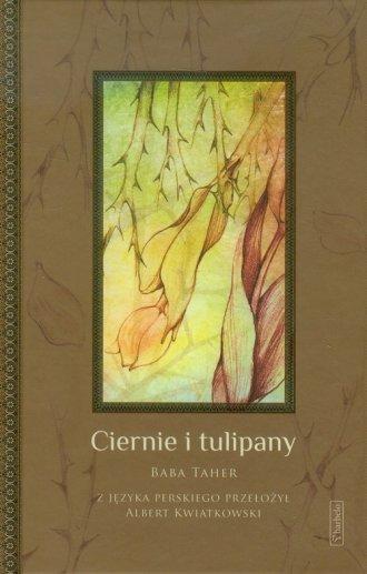 Ciernie i tulipany - okładka książki