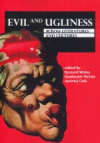 Evil and Ugliness across Literatures - okładka książki
