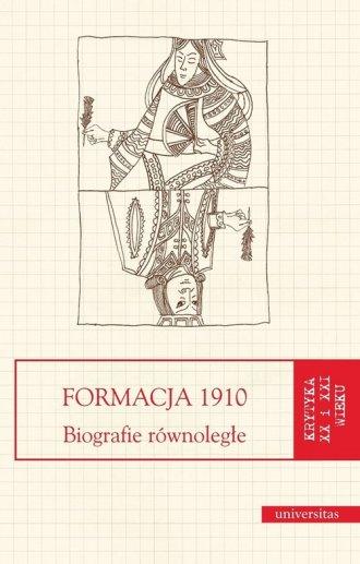 Formacja 1910. Biografie równoległe - okładka książki