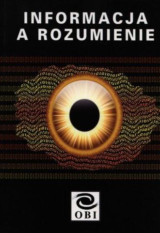 Informacja a rozumienie - okładka książki