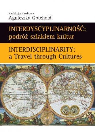 Interdyscyplinarność: podróż szlakiem - okładka książki