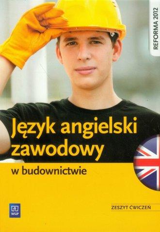 Język angielski zawodowy w budownictwie. - okładka podręcznika