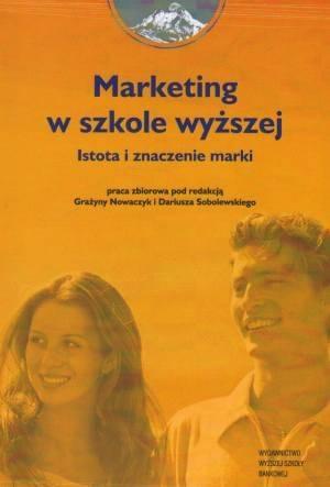 Marketing w szkole wyższej. Istota - okładka książki