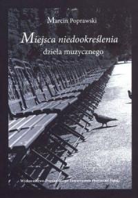 Miejsca niedookreślenia dzieła muzycznego - okładka książki