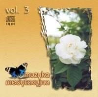 Muzyka medytacyjna vol. 3 - okładka płyty