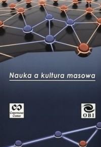 Nauka a kultura masowa - okładka książki