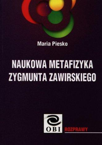 Naukowa metafizyka Zygmunta Zawirskiego - okładka książki