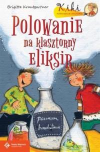 Polowanie na klasztorny eliksir - okładka książki