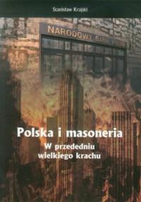 Polska i masoneria w przededniu wielkiego krachu - okładka książki