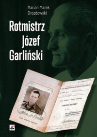 Rotmistrz Józef Garliński - okładka książki