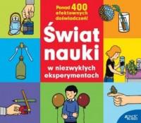 Świat nauki w niezwykłych eksperymentach - okładka książki
