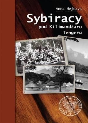 Sybiracy pod Kilimandżaro. Tengeru. - okładka książki