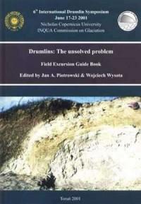 Drumlins: The unsolved problem. Field Excursion Guide Book - okładka książki