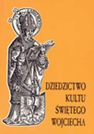 Dziedzictwo kultu św. Wojciecha - okładka książki