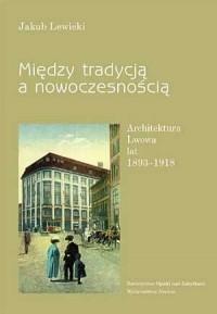 Między tradycją a nowoczesnością. - okładka książki