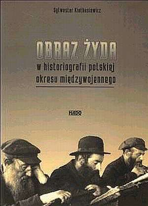 Obraz Żyda w historiografii polskiej - okładka książki