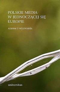 Polskie media w jednoczącej się - okładka książki