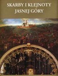 Skarby i klejnoty Jasnej Góry - okładka książki