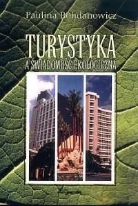 Turystyka a świadomość ekologiczna - okładka książki