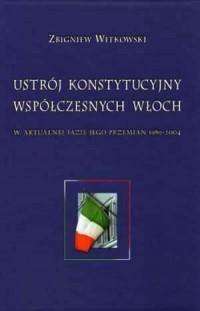 Ustrój konstytucyjny współczesnych - okładka książki