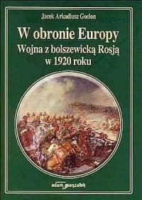 W obronie Europy. Wojna z bolszewicką - okładka książki