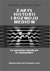 Zarys historii i rozwoju mediów. - okładka książki