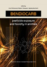 Bendiocarb. Pesticide exposure and toxicity in animals - okładka książki