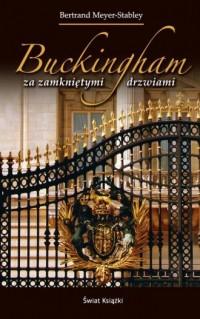 Buckingham za zamkniętymi drzwiami - okładka książki