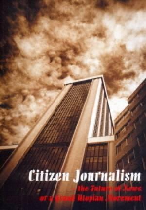 Citizen Journalism - the Future - okładka książki
