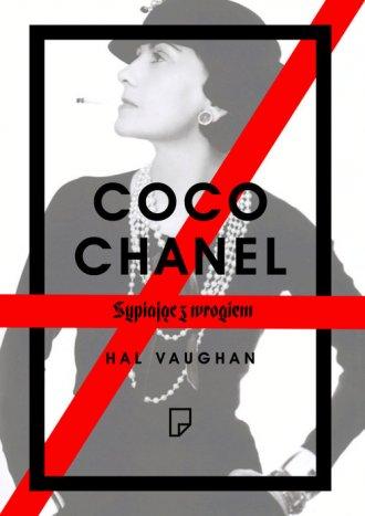 Coco Chanel. Sypiając z wrogiem - okładka książki